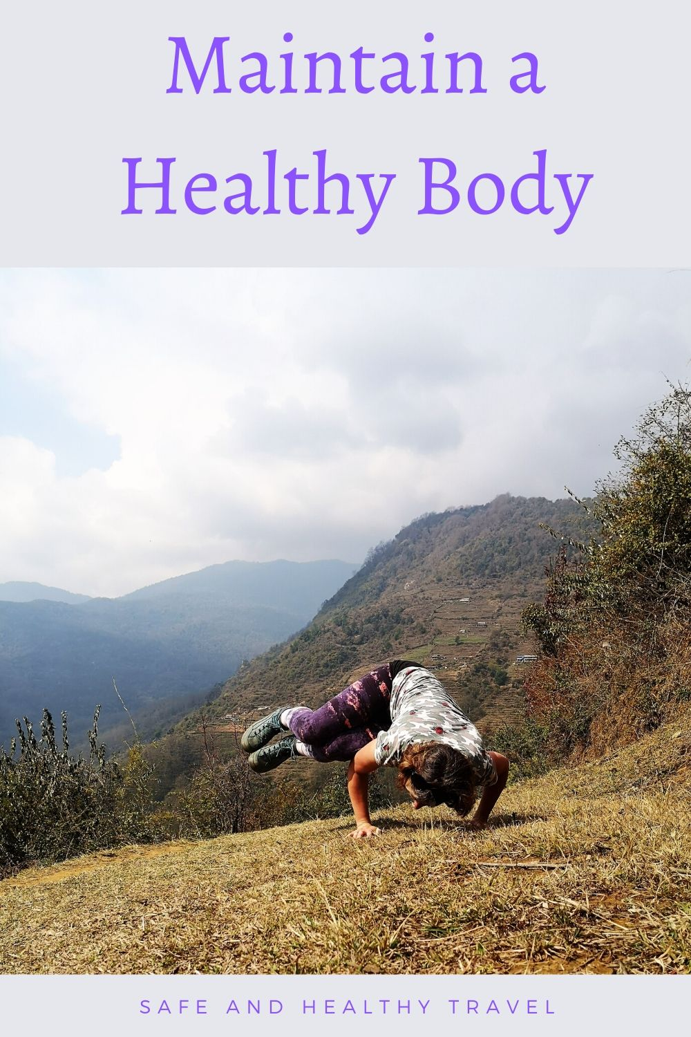 What can you do to Maintain a Healthy Body